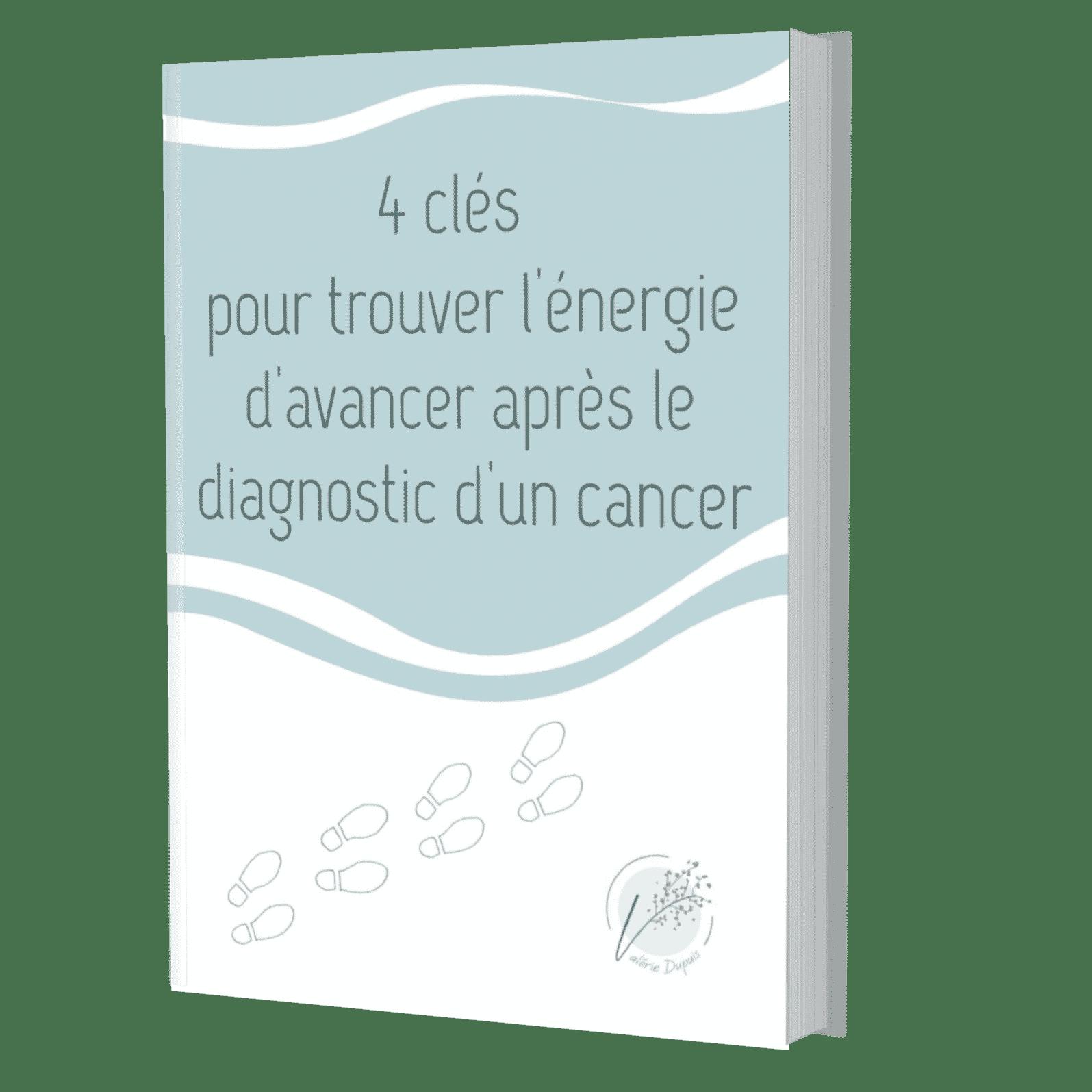 """Couverture e-book """"4 clés pour trouver l'énergie d'avancer après le diagnostic d'un cancer"""""""